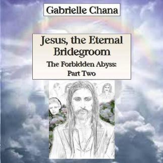 Jesus_theEternalBridegroom_ForbiddenAbyss2
