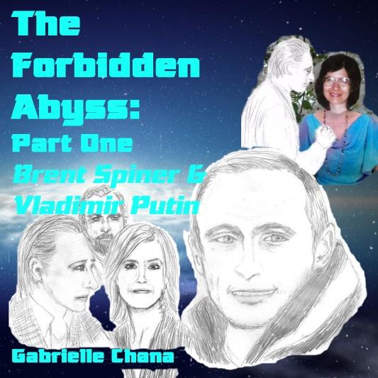TheForbiddenAbyss_ACX_PartOneBrentSpinerVladimirPutin
