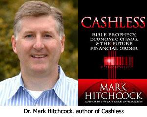 Mark Hitchcock Author of Cashless