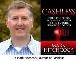Mark Hitchcock Author of Cashless